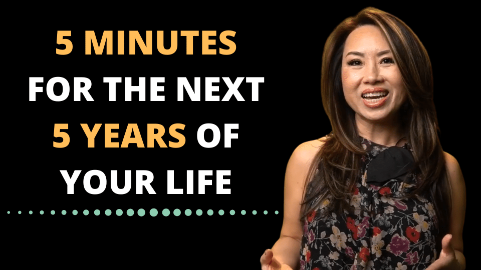 5 Minutes For The Next 5 Years Of Your Life
