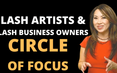 Circle of Focus – Law of Advancement For Lash Artists & Lash Business Owners