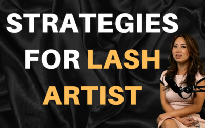 [Strategies ] How To Get Clients & Overcome Obstacles As A Lash Artist