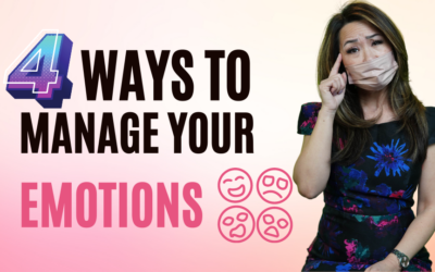 4 Ways To Manage Your Emotions